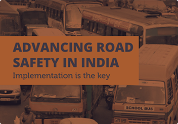 "Final Report on ""ADVANCING ROAD SAFETY IN INDIA Implementation is the key"""